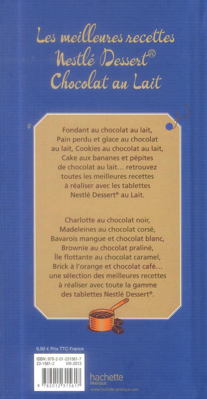 Nestlé Dessert ; chocolat au lait ; les meilleures recettes