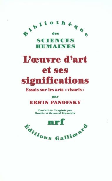 L'oeuvre d'art et ses significations ; essais sur les arts
