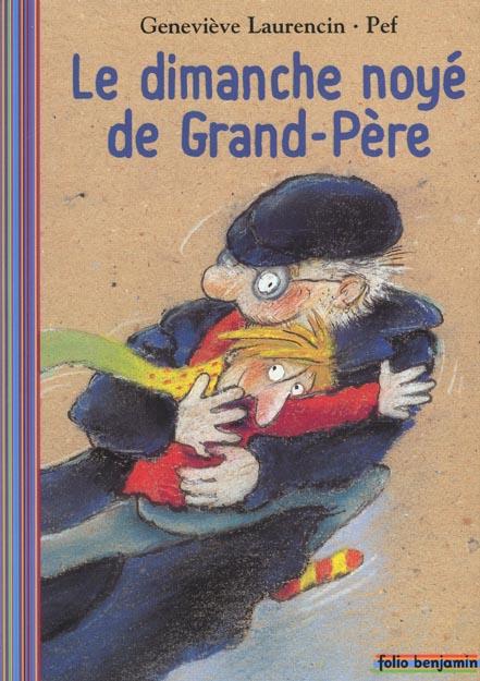 LE DIMANCHE NOYE DE GRAND-PERE