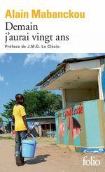Vente Livre Numérique : Demain j'aurai vingt ans  - Alain Mabanckou
