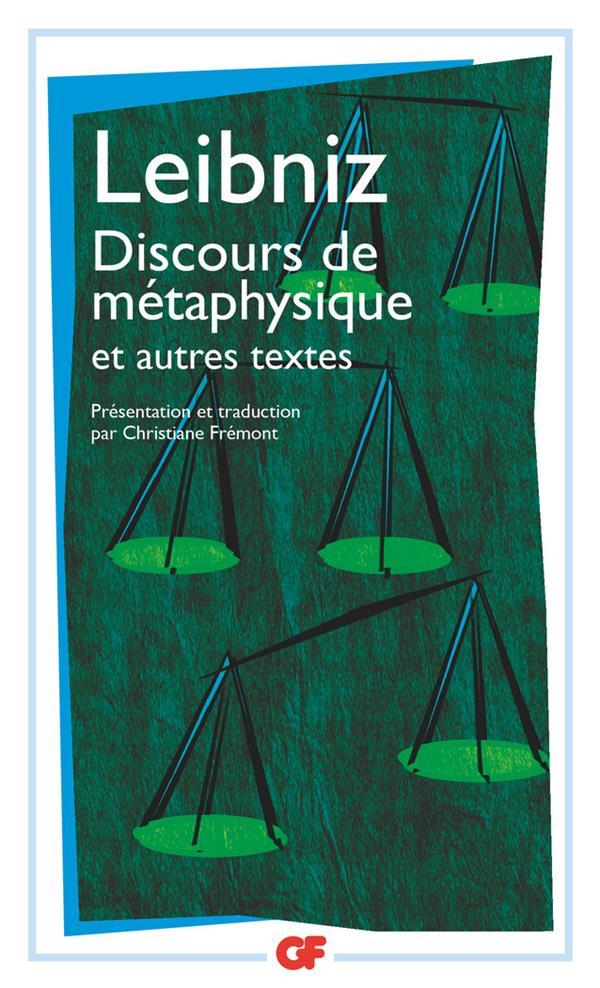 Discours de métaphysique ; et autres textes