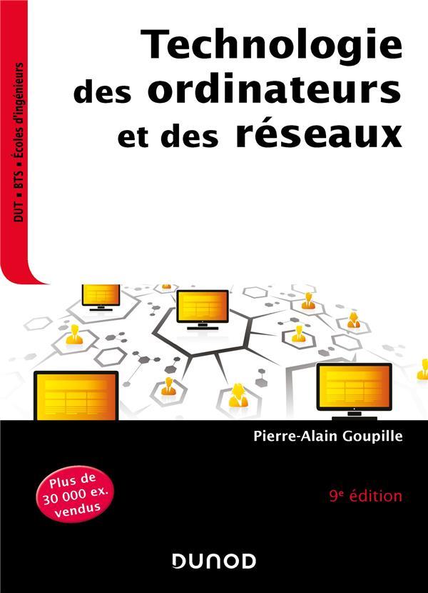 Technologie des ordinateurs et des réseaux (9e édition)