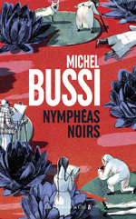 Vente EBooks : Nymphéas noirs  - Michel Bussi