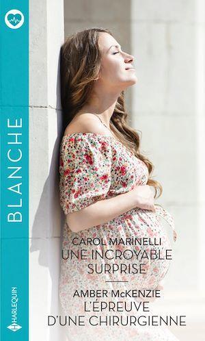 Vente Livre Numérique : Une incroyable surprise - L'épreuve d'une chirurgienne  - Amber McKenzie  - Carol Marinelli