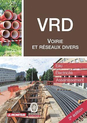 Voirie et réseaux divers ; eau, électricité, assainissement (2e édition)