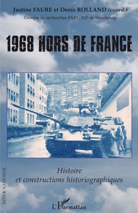 1968 hors de France ; histoire et constructions historiographiques
