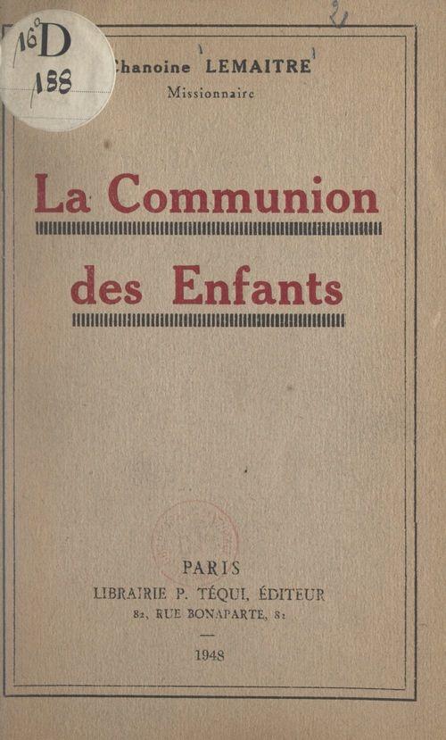 La Communion des enfants  - Georges Lemaître