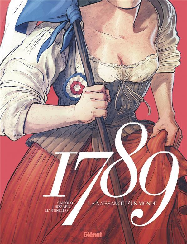 1789 ; la naissance d'un monde