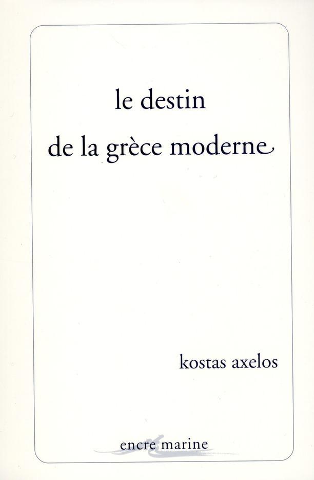Le destin de la grece moderne