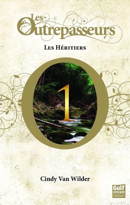 Les Outrepasseurs ; les outrepasseurs t.1 ; les héritiers
