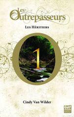 Vente EBooks : Les Outrepasseurs - tome 1 Les Héritiers  - Cindy Van wilder