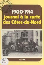 Vente Livre Numérique : 1900-1914, journal à la carte des Côtes-du-Nord  - Gérard Leclerc - Yannig Brouard