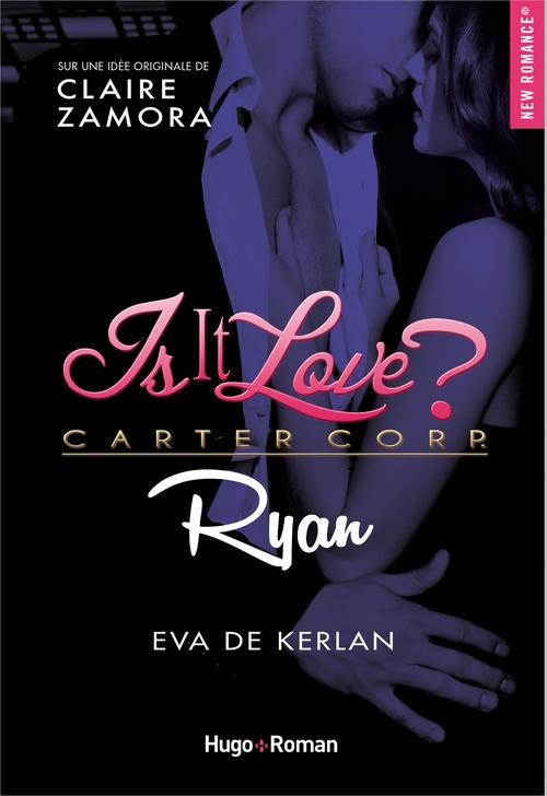 Is it love ? T.3 ; Ryan