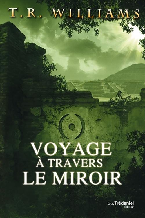 Trilogie du monde émergent t.2 ; voyage à travers le miroir