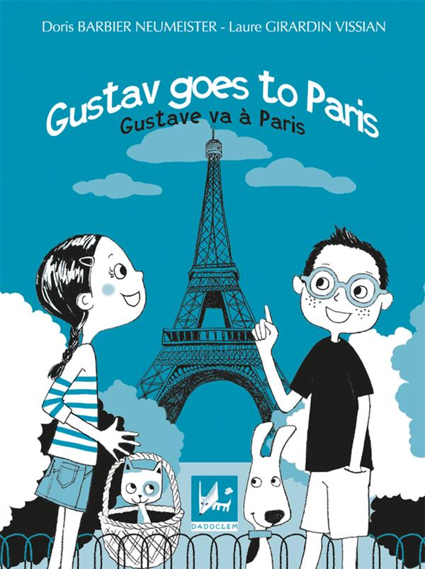 Gustav goes to Paris ; Gustave va à Paris