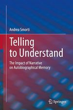 Telling to Understand  - Andrea Smorti