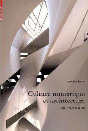 Culture numérique et architecture