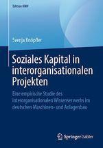 Soziales Kapital in interorganisationalen Projekten  - Svenja Knopfler
