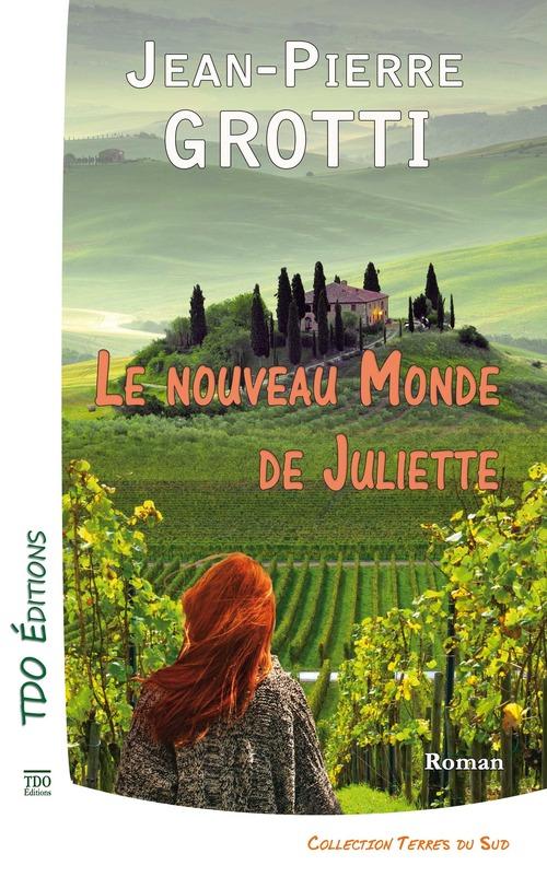 Le nouveau monde de Juliette