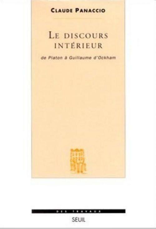 le discours intérieur ; de Platon à Guillaume d'Ockham