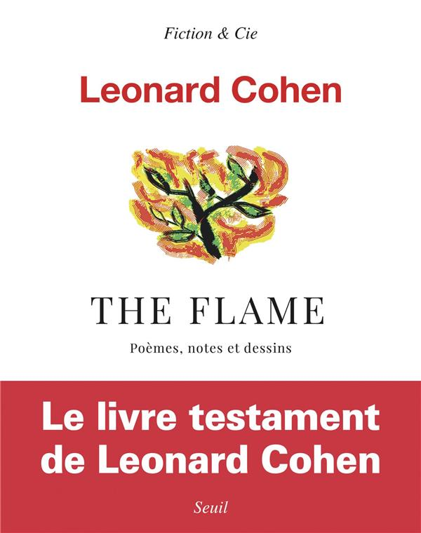 The flame ; poèmes, notes et dessins