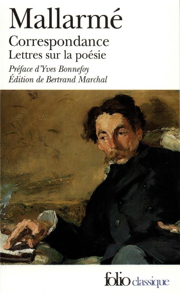Correspondance complete (1862-1871) / lettres sur la poesie (1872-1898)