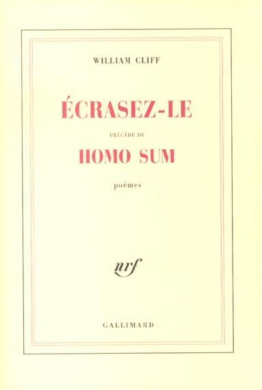 Ecrasez-Le Poemes - Precede De Homo Sum