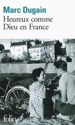 Vente Livre Numérique : Heureux comme dieu en France  - Marc Dugain