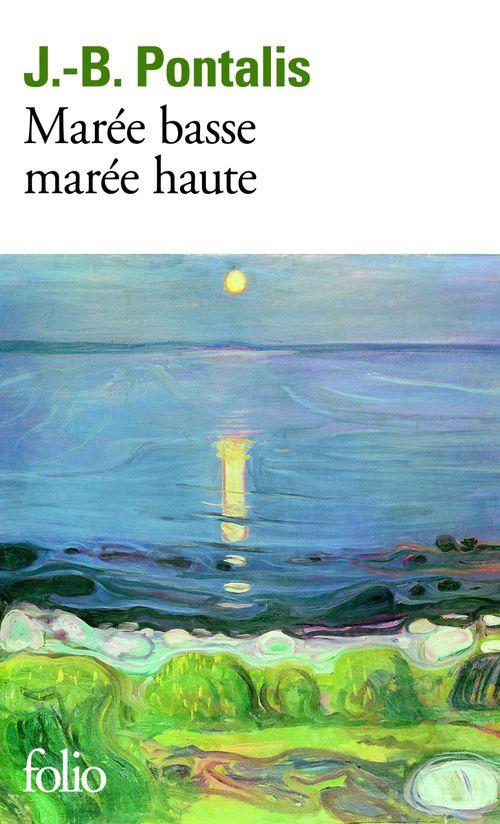 Marée basse, marée haute  - J.-B. Pontalis