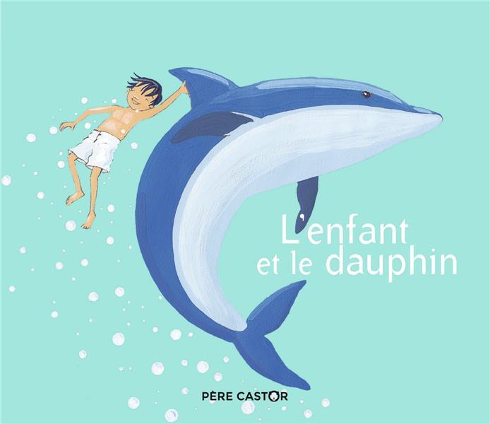 L'enfant et le dauphin