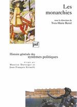 Vente Livre Numérique : Histoire générale des systèmes politique ; les monarchies  - Yves-marie Berce - Guy Antonetti - Berce - Antonetti