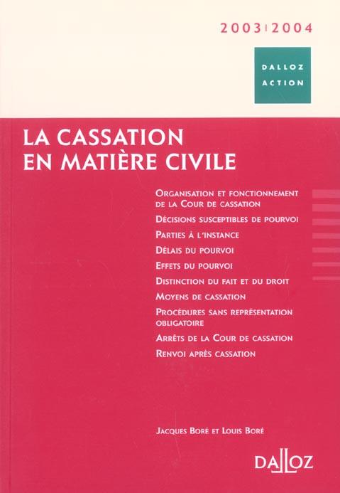 La cassation en matiere civile ; 2e edition