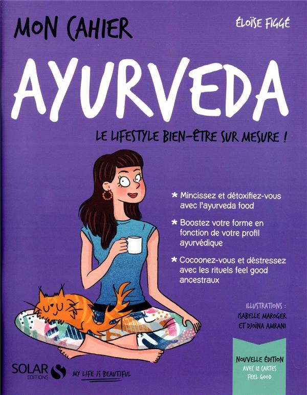 Mon Cahier ; Ayurveda