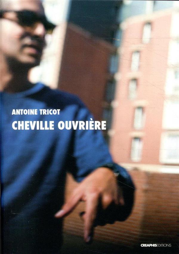 cheville ouvrière ; essai de journalisme critique en quartiers populaires