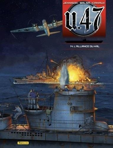 U.47 T.14 ; l'alliance du mal