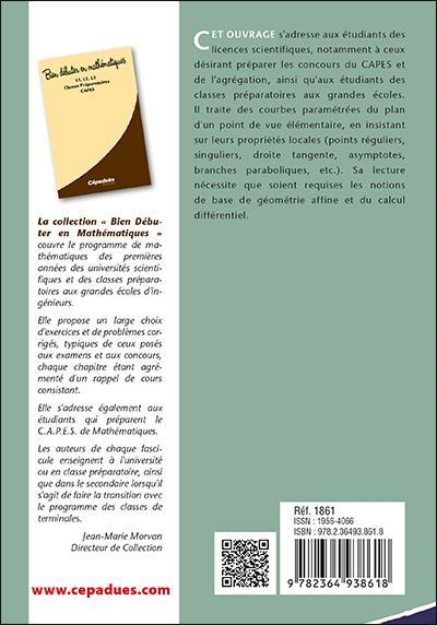 Courbes planes paramétrées, tracés ; introduction à l'étude des courbes