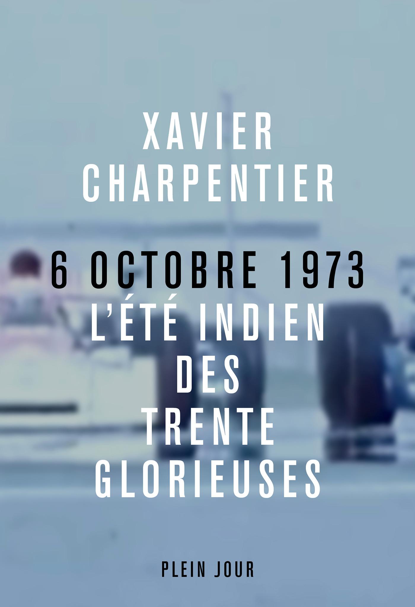 6 octobre 1973, l'été indien des Trente Glorieuses