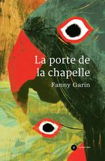 Vente EBooks : La porte de la chapelle  - Fanny Garin