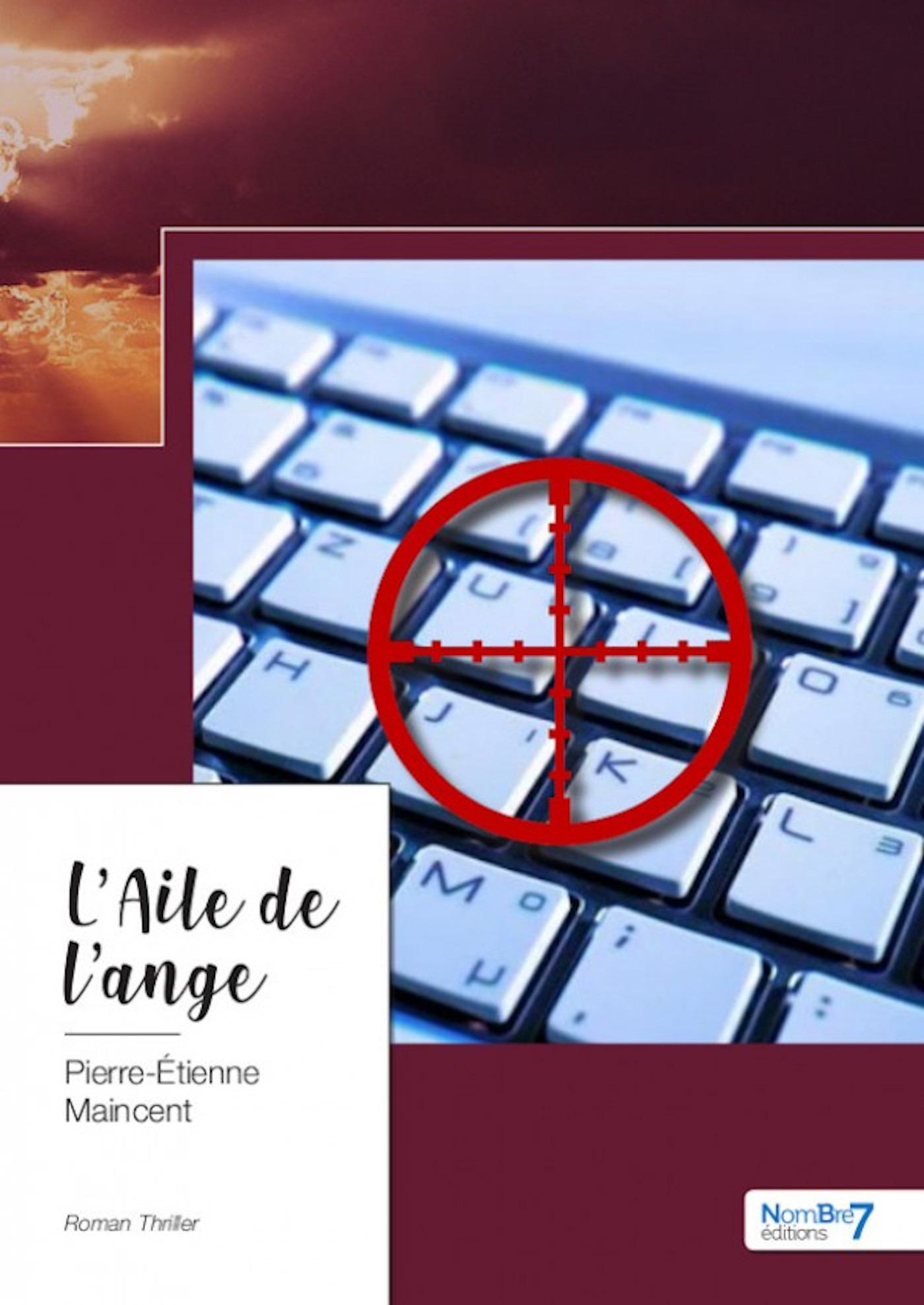L'Aile de l'ange  - Pierre-Étienne Maincent