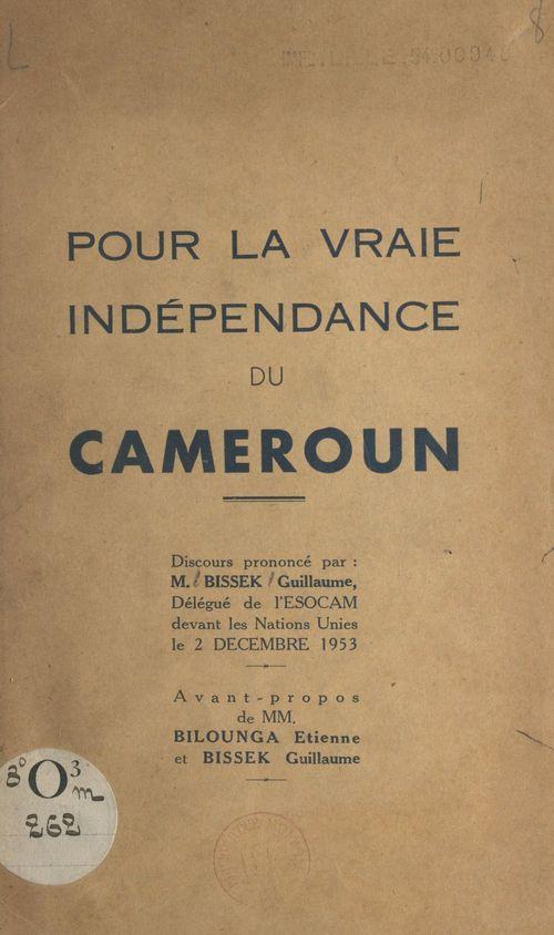 Pour la vraie indépendance du Cameroun