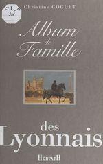 Album de famille des Lyonnais