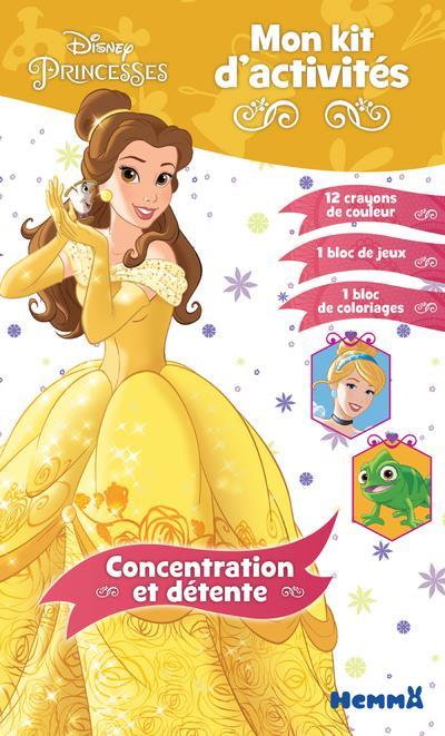 Mon kit d'activités ; Disney Princesses ; concentration et détente