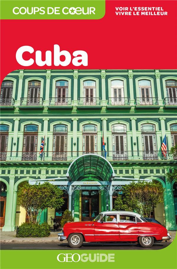 GEOguide coups de coeur ; Cuba (édition 2019)