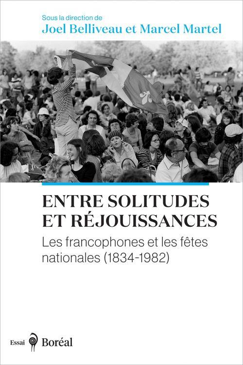Vente Livre Numérique : Entre solitudes et réjouissances  - Marcel Martel  - Joel Belliveau