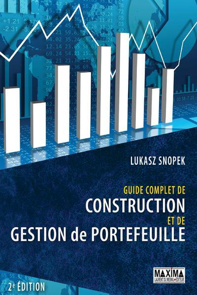 Guide Complet De Construction Et De Gestion De Portefeuille