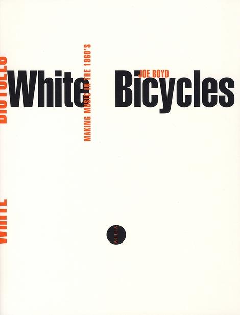 White bicycles ; la musique dans les années 60