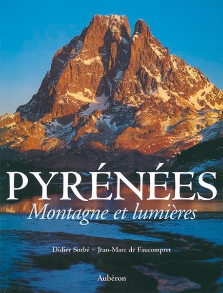 Pyrénées, montagne et lumières