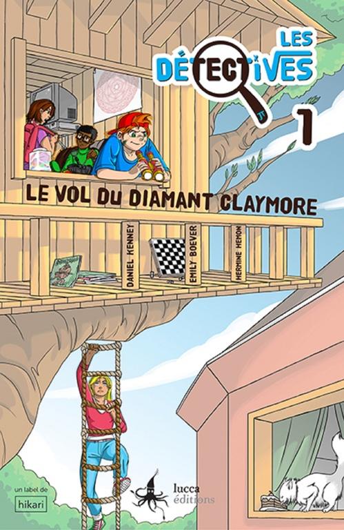 Les détectives ; le vol du diamant claymore