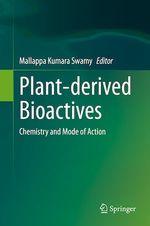 Plant-derived Bioactives  - Mallappa Kumara Swamy