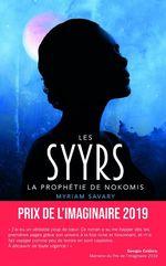 Vente Livre Numérique : Les Syyrs - La prophétie de Nokomis  - Myriam Savary